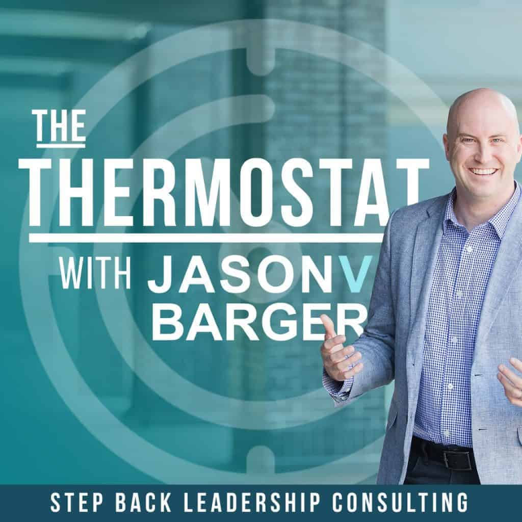 The Thermostat with Jason Barger