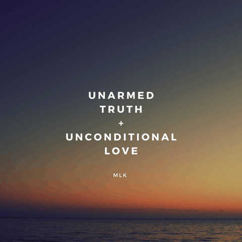 Unarmed Truth Unconditional love