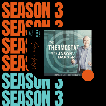 Season 3 Episode 1 of the Thermostat with Jason Barger