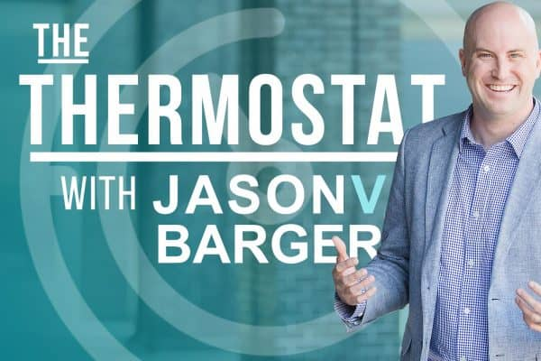 The Thermostat Podcast with Jason Barger
